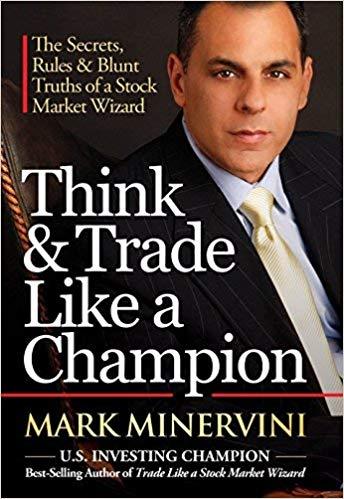 Think & Trade Like a Champion - Cách tư duy và giao dịch như một nhà vô địch đầu tư chứng khoán ENG